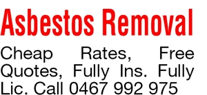 Asbestos Removal  Cheap Rates, Free Quotes, Fully Ins. Fully L