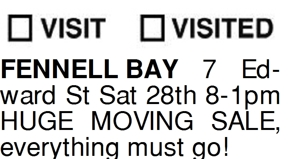 FENNELL BAY 7 Edward St Sat 28th 8-1pm HUGE MOVING SALE, every