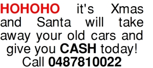 HOHOHO it's Xmas and Santa will take away your old cars and gi
